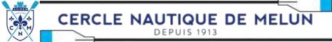 Cercle Nautique de MELUN : Club de sport nautique d'Aviron situé dans la ville de MELUN (77).